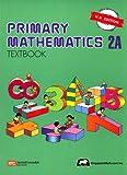 Primary Mathematics 2A Textbook (U.S. Edition) [Singapore Math]