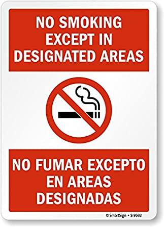 """No Smoking, Except In Designated Areas"" Bilingual Sign By SmartSign 