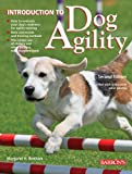 Introduction to Dog Agility, Margaret H. Bonham, 0764141384