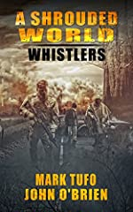 A Shrouded World - Whistlers : A Jack Walker and Michael Talbot Adventure