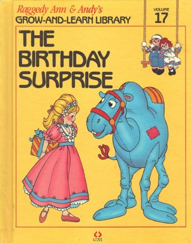 Raggedy Ann Andy Birthday - The Birthday Surprise (Raggedy Ann and Andy's, Volume 17)
