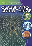 Classifying Living Things, Darlene R. Stille, 0836884477