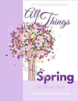 All things spring all things lovley catholic journal color doodle all things spring all things lovley catholic journal color doodle easter gifts for girls in all departments easter gifts for kids in all departments negle Choice Image