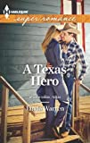A Texas Hero, Linda Warren, 0373718616