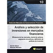 Analisis y seleccion de inversiones en Mercados Financieros (Spanish Edition)