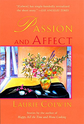 Passion and Affect [Laurie Colwin] (Tapa Blanda)