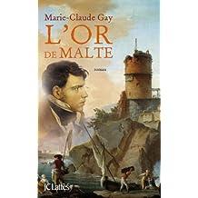 L'Or de Malte (Romans contemporains) (French Edition)