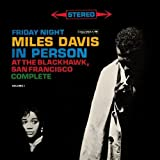 Friday Night Miles Davis in Person at the Blackhawk San Francisco: Complete, Volume 1 by Miles Davis (2003-06-10)