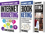 Digital Marketing: The Definitive Beginner s Bundle:  How To Establish Your Presence Online And Reach A LOT Of Customers With These Essentials Guides (Internet ... Marketing, Facebook Marketing, Copywriting)