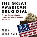 The Great American Drug Deal: A New Prescription