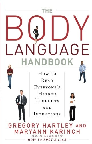 The Body Language Handbook: How to Read Everyone's Hidden Thoughts and Intentions by Career Press