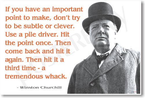 "Winston Churchill - ""If You Have an Important Point to Make..."" - NEW Famous Person Poster"