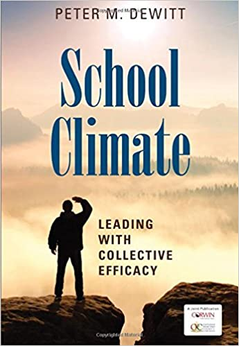 School climate leading with collective efficacy peter m dewitt school climate leading with collective efficacy 1st edition fandeluxe Choice Image