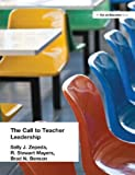 The Call to Teacher Leadership, Sally J. Zepeda and R. Stewart Mayers, 1930556500