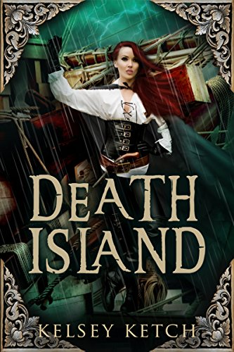 Death Island by [Ketch, Kelsey]