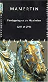 img - for Panegyriques de Maximien (289 Et 291) (Classiques En Poche) (French and Ancient Greek Edition) book / textbook / text book