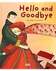 Damanti, D: Hello and Goodbye