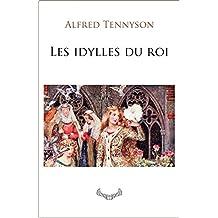 Les idylles du roi (French Edition)
