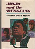 Mojo and the Russians, Walter Dean Myers, 0670484377