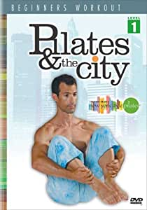 Pilates and the City - Beginners Workout