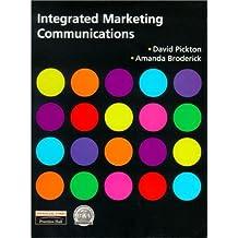 Integrated Marketing Communications by David Pickton (2000-08-30)