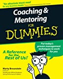 Coaching and Mentoring for Dummies, Marty Brounstein, 0764552236
