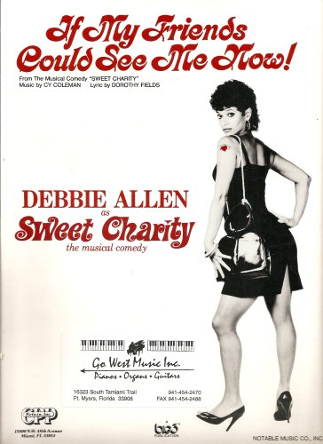 If My Friends Could See Me Now! (from Sweet Charity) -- music and vocal