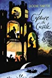 I Capture the Castle (Vintage Children's Classics): Written by Dodie Smith, 2012 Edition, Publisher: Vintage Children's Classics [Paperback]