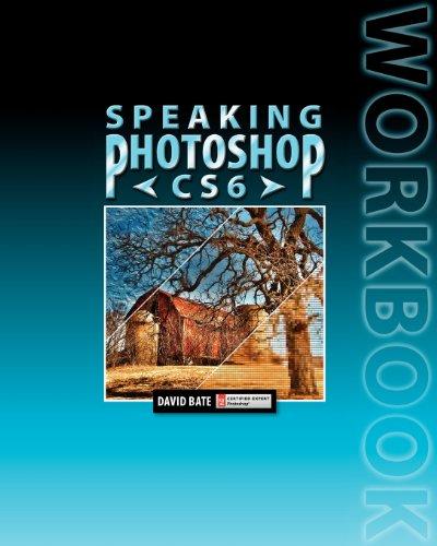 Speaking Photoshop Cs6 Workbook