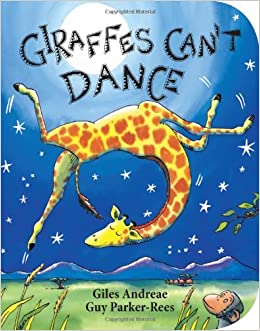 Giraffes Cant Dance Giles Andreae Guy ParkerRees 0659213182920
