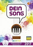 Dein Song 2017: Die Noten - mit Textbeiträgen und tollen Tipps. Gesang mit Begleitung. Ausgabe mit mp3-CD.