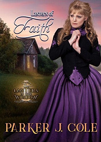 Lantern of Faith (Lantern in the Window Book 2)