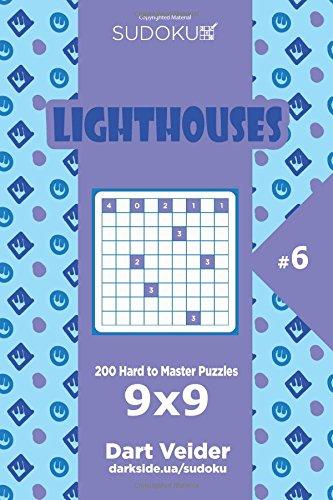 Sudoku Lighthouses - 200 Hard to Master Puzzles 9x9 (Volume 6) pdf epub