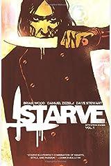 Starve Volume 1 Paperback