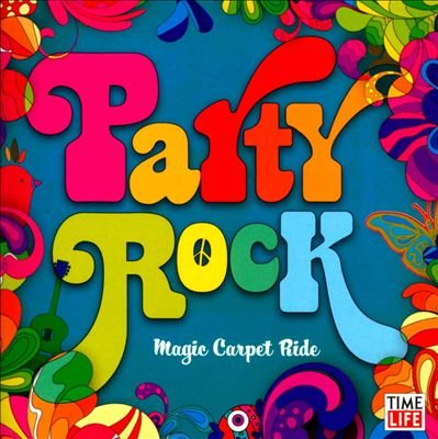 Stewart John Rod Elton - Party Rock: Magic Carpet Ride (Time Life)