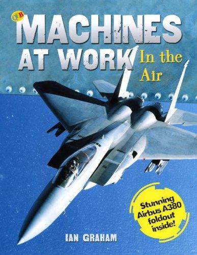 In the Air (Machines at Work) pdf epub
