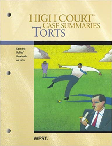 Download High Court Case Summaries on Torts, Keyed to Dobbs, 6th PDF, azw (Kindle), ePub