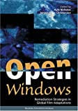 Open Windows : Remediation Strategies in Global Film Adaptations, Nicholas, Kyle and Riber Christensen, Jorgen, 8773077429