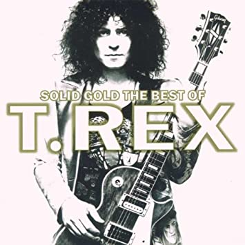 T-Rex - Solid Gold: Best of - Amazon.com Music