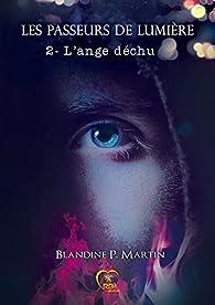 L'ange déchu par Blandine P. Martin