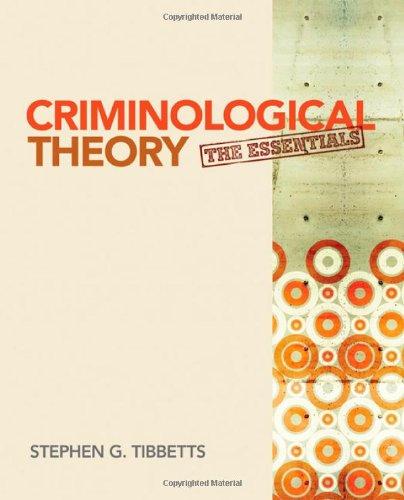 Criminological Theory:Essentials