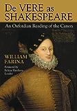 De Vere as Shakespeare: An Oxfordian Reading of the Canon
