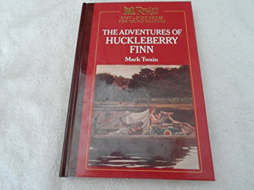 Readers Digest Best Loved Books for Young Readers: The Adventures of Huckleberry Finn