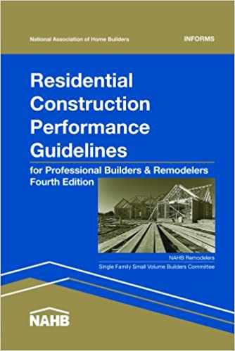 Residential Construction Performance Guidelines, 4th Edition