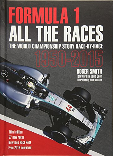 Formula 1: All The Races: The World Championship Story Race-By-Race ()