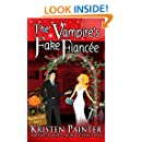 The Vampire's Fake Fiancée (Nocturne Falls Book 5)