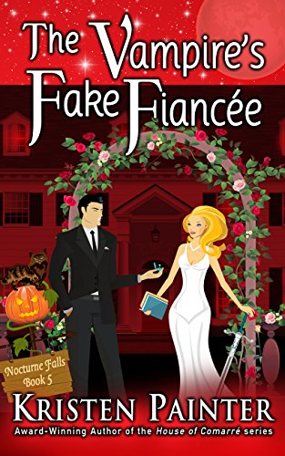 The Vampire's Fake Fiancée (Nocturne Falls Book 5)]()