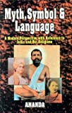 Myth, Symbol and Language, Ananda Staff, 8173051178