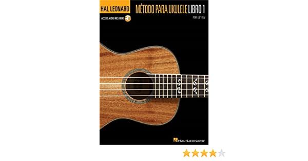 Hal Leonard Ukulele Method Book 1 (Spanish Edition). Partitions ...