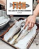 Fish: The Lake-to-Kitchen Cookbook